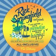 Rick Springfield & Friends Fan Getaway