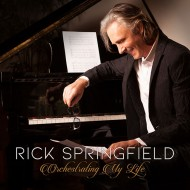 Rick Springfield - Orchestrating My Life
