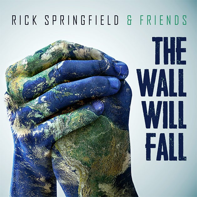 Rick Springfield & Friends - The Wall Will Fall